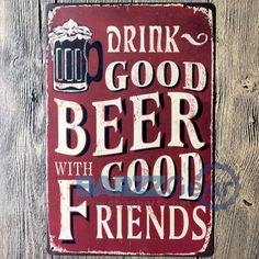 "Vintage Metal Sign ""Drink Good W/ Good Friends"" Pub Wall Decor"