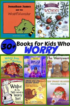 Picture Books for Kids Who Worry - These are perfect for the back to school jitters.  Fun books to help kids with anxiety.