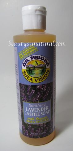 Beauty Au Natural: Dr. Woods Shea Vision Castile Soap in Lavender
