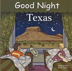 Good Night Texas by Adam Gamble & Mark Jasper