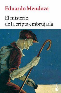 """EL LIBRO DEL DÍA: """"El misterio de la cripta embrujada"""", de Eduardo Mendoza.    ¿Lo has leído? ¿Quieres ayudarnos a que las personas que visitan la web se hagan una idea del mismo? Entra en el siguiente enlace, puntúa y comenta el libro: http://www.quelibroleo.com/el-misterio-de-la-cripta-embrujada ¡Muchas gracias! 4-2-2013"""