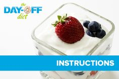 The Day-Off Diet Instructions: Learn how to do the Day-Off Diet to lose weight and live a healthier life.