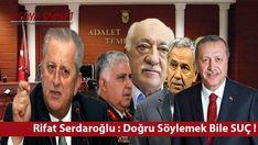 Rifat Serdaroğlu:Doğruyu Söylemenin Bile Suç Olduğu Bir Dönemde Yaşıyoruz