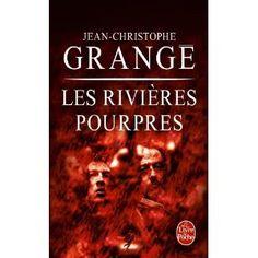 Les Rivières pourpres - Jean-Christophe Grangé