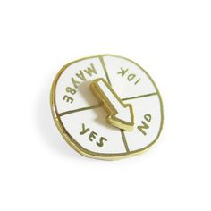 Indecisive Spinner pin; wouldn't say I'm indecisive, just don't care either way. Still, this would come in handy..
