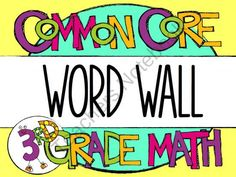 3rd Grade Common Core Math - WORD WALL from Blair Turner on TeachersNotebook.com (52 pages)  - Liven up your 3rd grade math word wall with this Common Core aligned word wall pack!
