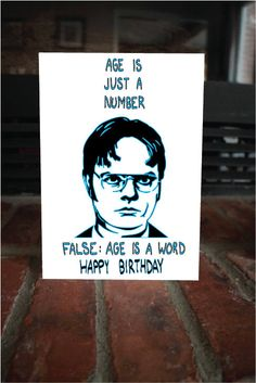 """Dwight Schrute """"Age is just a number..."""" Funny Nerdy The Office Birthday Card"""