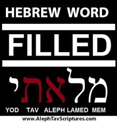"""AMAZING!!!! Like finding a needle in the haystack! This word is only used ONCE in the entire Tanakh and it was created by Moses in Exodus 28:3 to describe the Yah-head filling all those that will help make the priestly garment's for Aaron with the Ruach (spirit) of wisdom! The word is built around the Aleph Tav, which is the symbol that describes the Yah-head. The letter """"MEM"""" is a picture of the """"flowing"""" of the spirit. The letter """"LAMED"""" is the """"authority"""" of the spirit, and the letter…"""