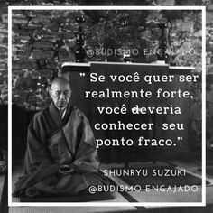 Ponto fraco. Spiritual Messages, Just Believe, Strong Quotes, Nice Quotes, Osho, Self Esteem, Sentences, Life Lessons, Favorite Quotes