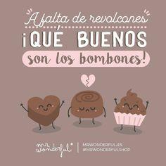 Cuánto bien ha hecho el chocolate… #mrwonderfulshop #quotes #chocolate #bombones