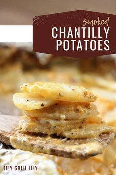 These Smoked Chantilly Potatoes are one of those can't get enough comfort food dishes. Tender potatoes are smoked before getting a slow braise in rich cream, butter, and cheese for a side dish that may upstage anything you serve them with.