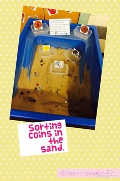Sort the coins in the sand - find coins to total an amount, find coins to give as change Early Years Maths, Year 1 Maths, Early Math, Early Learning, Money Activities, Eyfs Activities, Classroom Activities, Nursery Activities, Maths Eyfs