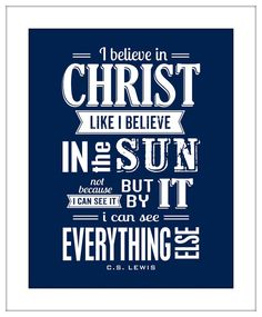 I Believe In Christ Quote by CS Lewis Typography by DoodleGraphics, $14.00