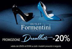 Da Sabato 29 Marzo fino a Martedì 01 Aprile Promozione #decolleté da #FormentiniOutlet!!! Tutti i nostri modelli a -20%!!!!
