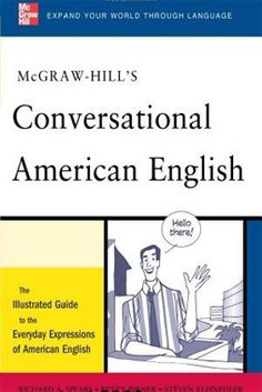 McGraw Hill's Conversational American English