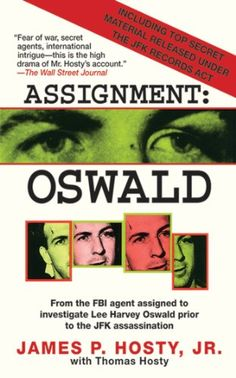 Assignment: Oswald by James P. Hosty