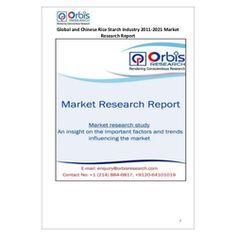 The ''Global and Chinese Rice Starch Industry, 2011-2021 Market Research Report'' is a professional and in-depth study on the current state of the global Rice Starch industry with a focus on the Chinese market.   Browse the full report @ http://www.orbisresearch.com/reports/index/global-and-chinese-rice-starch-industry-2011-2021-market-research-report .  Request a sample for this report @ http://www.orbisresearch.com/contacts/request-sample/96632 .