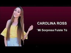 CAROLINA ROSS - Mi Sorpresa Fuiste Tú - LETRA - YouTube Youtube, People, Lyrics, People Illustration, Youtubers, Youtube Movies, Folk