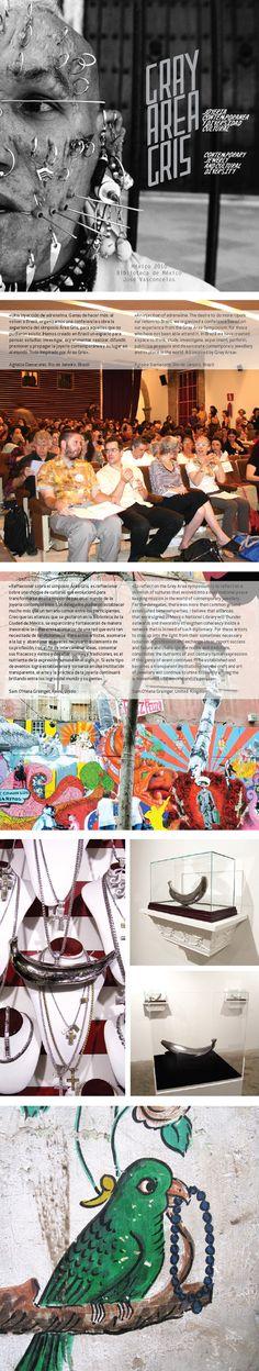 El Simposio Area Gris que tuvo lugar en abril de 2010 en la Biblioteca de México José Vasconcelos en la Ciudad de México fue una oportunidad...