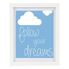 Follow Your Dreams Home Office Decor Clouds by ColourscapeStudios... Would be perfect in a nursery.
