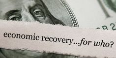 Why The Rich Are in a Recovery...and you're not - blog post by Robert Kiyosaki