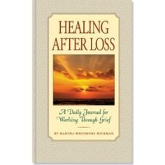 Give a unique and meaningful expression of your care.  Give the gift of healing through a daily journal for working through loss. A beautiful and lasting sympathy gift idea to express your condolences with an attitude of help, this book will support the recipient in recovering from sorrow.   Healing After Loss: A Daily Journal for Working Through Grief includes insightful page-a-day affirmations, guidance, and thoughtful prompts for writing through loss.   16.99