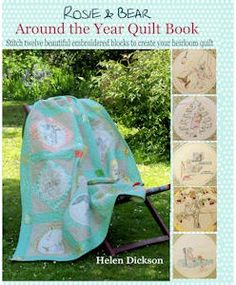 Around the Year Quilt Book giveaway from Bustle and Sew. You can make an embroidered calendar quilt with the designs and patterns in this book