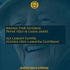 citaty-krasna-tvar-zestarne Den, Humor, Words, Quotes, Quotations, Humour, Funny Photos, Funny Humor, Comedy