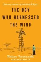 The Boy Who Harnessed the Wind: Creating Currents of Electricity and Hope by William Kamkwamba and Bryan Mealer. Search for this and other summer reading titles at thelosc.org.