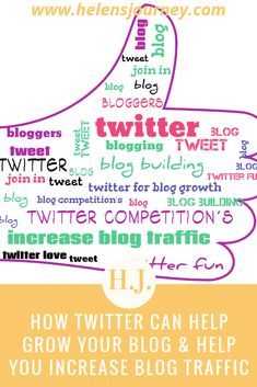How Twitter can help GROW YOUR BLOG & help you INCREASE BLOG TRAFFIC! Helen's Journey Blog chosen as 'Feature Friday' Twitter Competition winner & blog reviewed by competition founder - come & read what she said about HJ blog posts & poems...