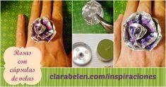 Rosa hecha con cápsulas de velas #rosa #cápsula_de_vela #reciclaje #flor #anillo #manualidades