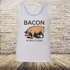 6510e249274ef Bacon My Drug of Choice Tank Top Mens Ladies Recovery Tee 12 Step Gift AA  NA Funny Addiction Sober Sobriety Sponsor Rehab Team Sober by ShopMyTeez on  Etsy