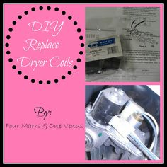 Dryer No Heat? DIY Replace Dryer Coils! Tutorial!  by Four Marrs & One Venus