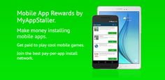 Get paid money to install mobile apps | Pay-Per-App Install Network | MyAppStaller