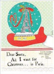 Delightful Christmas Cards by Leigh. Leigh Standley is the artist, writer, and owner of Curly Girl Design, Inc. Curly Girl Design and Leigh's line of clever and colorful greeting cards and art have ta Christmas In Paris, Christmas Time, Christmas 2016, Christmas Decor, Christmas Ideas, Christmas Greeting Cards, Holiday Cards, Holiday Trip, An American In Paris