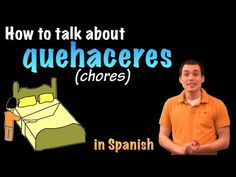 01055 Spanish Lesson - Los quehaceres (chores) - YouTube