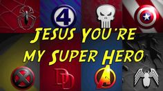 Super Heroes Crafts   | Jesus my Superhero on Vimeo