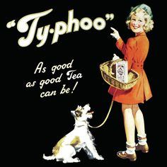 """Typhoo Tea has been around  since 1903. I can still remember an old t.v. ad from the sixties """"You hoo Ty-phoo. I still love a cuppa of Ty-phoo in the afternoon."""