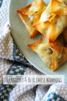 Cranberry + Blue Cheese Wontons.
