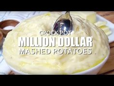 CROCK POT MILLION DOLLAR MASHED POTATOES (+Video) | The Country Cook