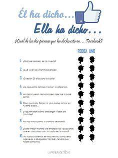 Divertido juego para despedidas de soltera:  http://laprimeradetodas.blogspot.com.es/2014/01/quien-ha-dicho.html
