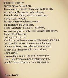 Frasi e citazioni Alda Merini Poetry Quotes, Book Quotes, Words Quotes, Life Quotes, Italian Phrases, Italian Quotes, Positive Quotes, Motivational Quotes, Something To Remember