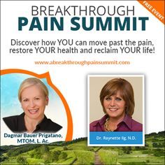 I'm proud to be featured with 20 other international health experts as part of the Breakthrough Pain Summit. This free online event starts April 17th. Registration is open, so you can sign up now to receive access to all speakers along with an incredible wealth of information. Best of all, you'll learn how to stop living in chronic pain! Register now at www.abreakthroughpainsummit.com