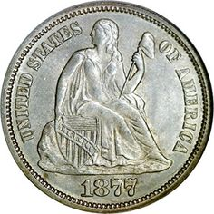 Seated Liberty Dimes - 1877 10C MS