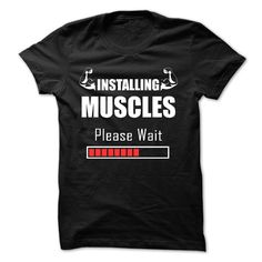 Installing Muscles Please Wait T-Shirts, Hoodies. SHOPPING NOW ==► https://www.sunfrog.com/Fitness/Installing-Muscles--Please-Wait-60120183-Guys.html?id=41382