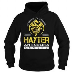 Cool HAYTER An Endless Legend (Dragon) - Last Name, Surname T-Shirt T-Shirts