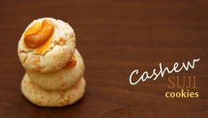 Recipe - Cashew Suji Cookies - Miss Tam Chiak Biscuit Recipe, Dessert Recipes, Desserts, Cooking Recipes, Easy Recipes, Tea Time, Biscuits, Easy Meals, Goodies