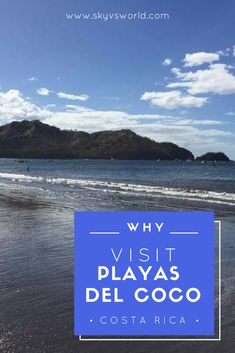 Playas del Coco in Guanacaste is one area of Costa Rica you shouldn't miss. Here's why! #costarica #centralamerica #travelersnotebook