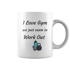 I Love Gym Mug #gift #ideas #Popular #Everything #Videos #Shop #Animals #pets #Architecture #Art #Cars #motorcycles #Celebrities #DIY #crafts #Design #Education #Entertainment #Food #drink #Gardening #Geek #Hair #beauty #Health #fitness #History #Holidays #events #Home decor #Humor #Illustrations #posters #Kids #parenting #Men #Outdoors #Photography #Products #Quotes #Science #nature #Sports #Tattoos #Technology #Travel #Weddings #Women