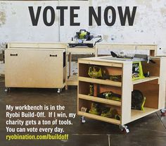Vote for your favorite workbench for a great cause!  You can vote everyday! Of course everyone's a winner - especially you because you get three awesome free workbench plans.  But pick me lol!  Link in profile to vote.  #ryobibuildoff
